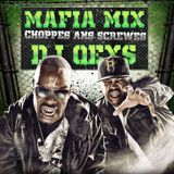 Mafia Mix Choppe6 An6 Screwe6