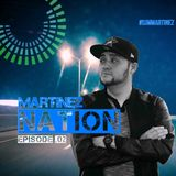 Martinez Nation-EP. 02
