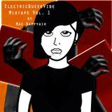 ElectricQueerVibe Mixtape Vol. 1 by Mae Happyair x QueerMango