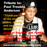 Tribute To Paul Trouble Anderson