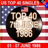 US TOP 40 : 01-07 JUNE 1986