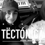 Tectónica Radio - Alisú Radio Show 004