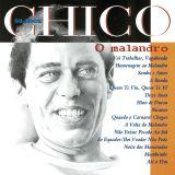 Chico Buarque - Chico 50 Anos - O Malandro (1994)