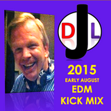 DJL 2015 EARLY AUGUST EDM KICK MIX