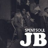 Spent Soul - JB Special