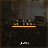 Shann Mix Four - Nu Disco