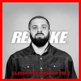 Dj Remake Show April -CLASSIC-