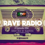Rave Radio Episode 094 With Blastoyz
