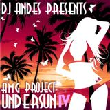 DJ ANDES Presents AMG Project-UnderSun 4