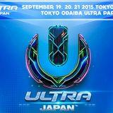 James Zabiela - Live @ Ultra Japan 2015 (Tokyo) - 21.09.2015