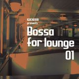 Bossa for lounge 01