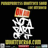 PunkrPrincess Whatever Show live interview with Not A Part Of It live 10/11/17 only @whatever68.com