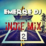 INDIE MIX #2 (EMERRE DJ)