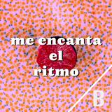Me Encanta El Ritmo / B