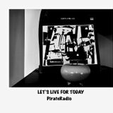 moichi kuwahara PirateRadio  LET`S LIVE FOR TODAY   0329  467