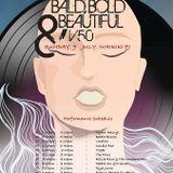 Bald, Bold and Beautiful on AFO LIVE