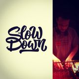 SLOW DOWN  100BPM Selected and Mixed by UG