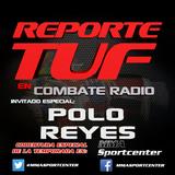 Episodio 2 Reporte TUF con Polo Reyes