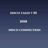 Disco Tales # 01, 2018