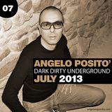 ANGELO POSITO - Dark Dirty Underground (JULY 2013)