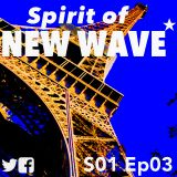 Spirit of NEW WAVE s01 ep03