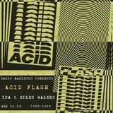 Acid Flash Episode 1: IDA and special guest Giles Walker