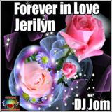 Forever In Love - DJ Jom  (Requested by: Jerilyn)