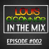 Louis O'Connor In The Mix 002#