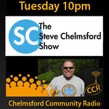 The Steve Chelmsford Show - #Chelmsford - Steve Chelmsford - 18/08/15 - Chelmsford Community Radio