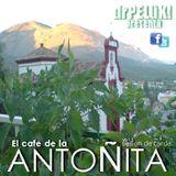 Dr. PELüK! presenta El cafe de la ANTOÑITA vol.1