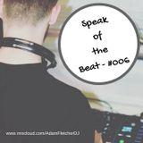Speak of the Beat #006
