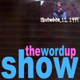 Word Up Show - November 11th, 1994 - Hosted by Warren Peace & 5'8
