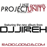 J.Hill presents Project Unity // 04