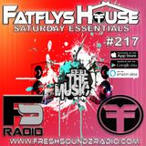 FatFlys House Podcast #217.  The Saturday Essentials