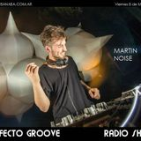 Martin Noise - podcast for PERFECTO GROOVE (radio show) ::: 08-05-2015