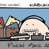 Kabukick@MilenioMusic Podcast #3 Mar 2012