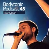 Bodytonic Podcast 045 : Beardyman
