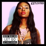 Isis Salam – Let Go (EP Snipet) | EXP-63