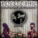 (Loco Time: Mixed By Sly) The Jacka, Mixshow, DJ Mixes, Shaggy, Keith Sweat, Case (TheSlyshow.com)
