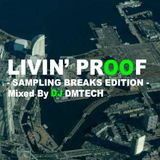 Livin' Proof - Sampling Breaks Edition -