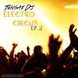 Tensai DJ - Electro Circus Episode 2