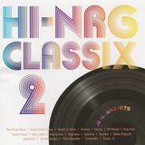 Hi-NRG Classix - Vol.2 - 38 Hi-NRG Italo Disco 80s Dance Hits