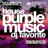 DJ Favorite - Purple House Music TOP 25 (Spring 2015 Mix)
