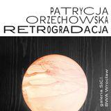 Z kuratorką wystawy Patrycji Orzechowskiej pt. Retrogradacja.