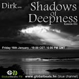 Dirk pres. Shadows Of Deepness 053 (16th January 2015) on Globalbeats.FM (blue)