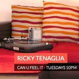 """""""Can U Feel It"""" Radio Show #45 by Ricky Tenaglia"""