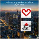 early morning breaks march 2016