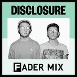 Disclosure FADER Mix