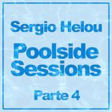 Sergio Helou - Poolside  Sessions Parte 4