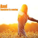 Dj Axel - Sunshine is coming